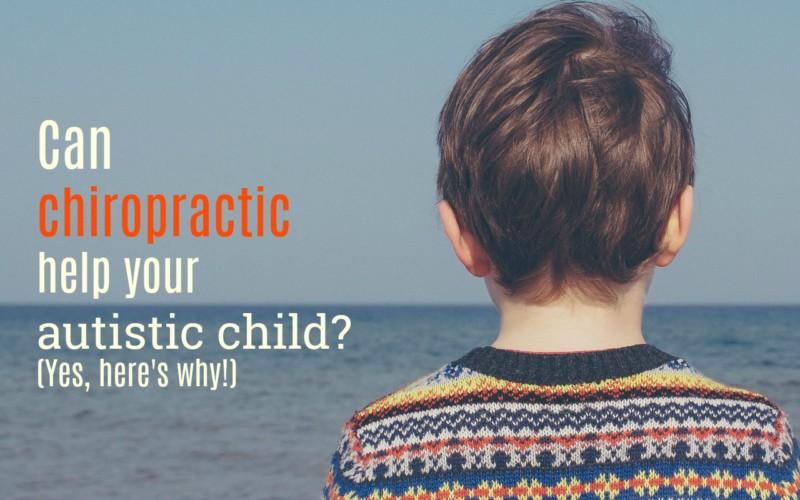 chiropractic autism