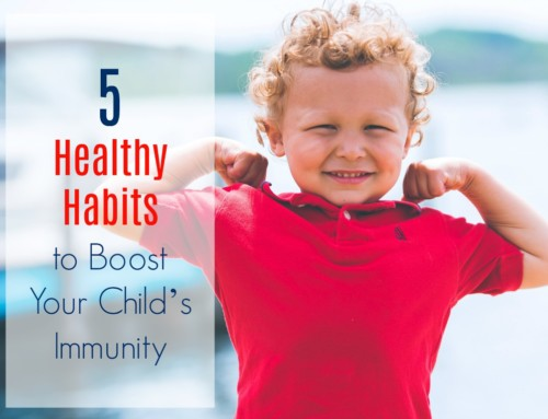 5 Healthy Habits to Boost your Child's Immunity