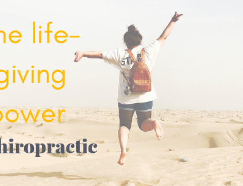 The life-giving power of chiropractic