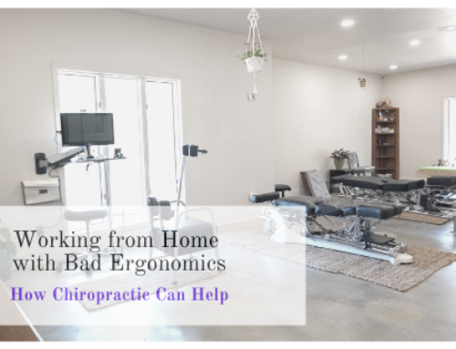 Working from Home with Bad Ergonomics: How Chiropractic Can Help